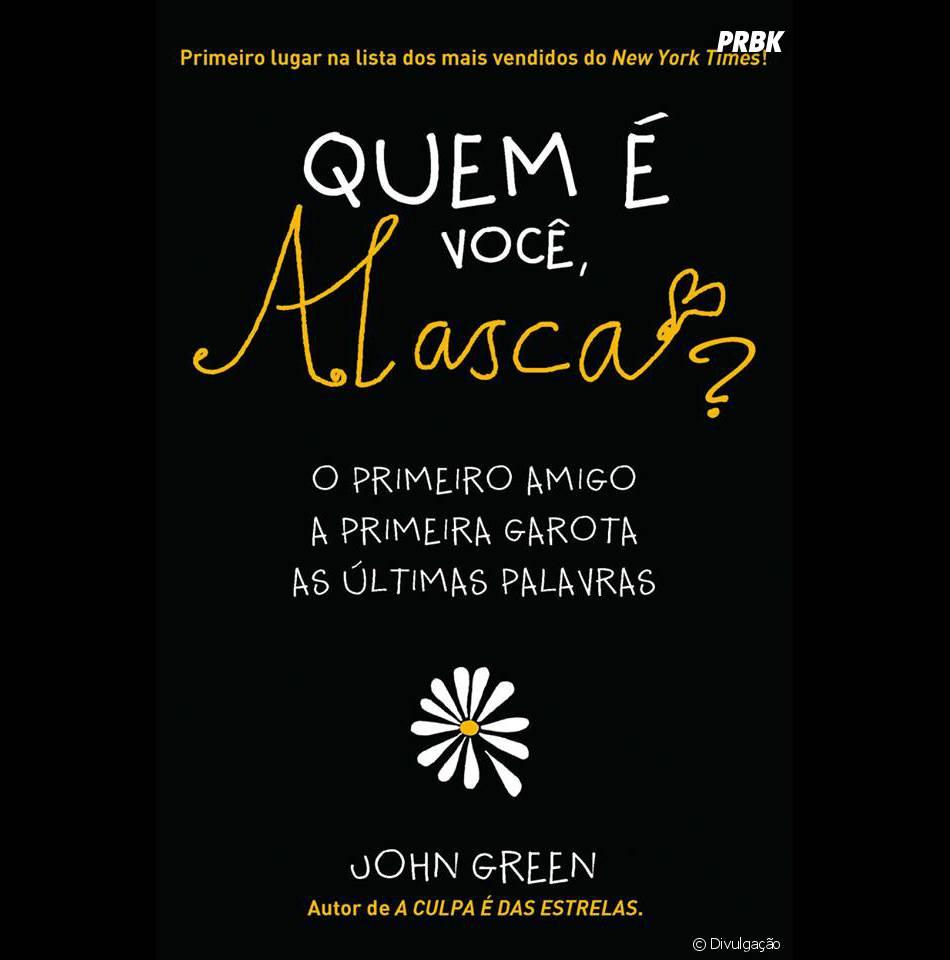 """""""Quem é Você, Alasca?"""" vai ser a terceira história de John Green a ser adaptada nas telonas"""