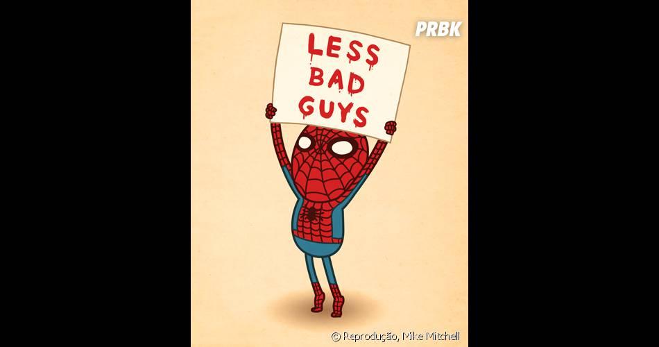 Homem-Aranha fazendo o seu protesto!