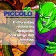 """De """"Dragon Ball"""": Piccolo até pode parecer mal encarado, mas é um cara que anda na linha!"""
