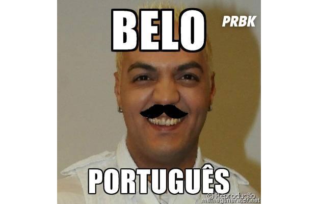 Belo português, hein fera?