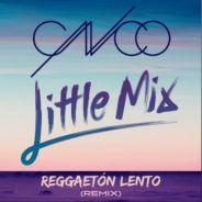 """Little Mix lança parceria com grupo CNCO: ouça """"Reggaeton Lento""""!"""