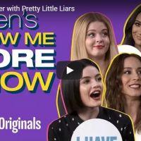 """De """"Pretty Little Liars"""": protagonistas revelam segredos em brincadeira"""