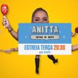 """O programa """"Anitta Entrou No Grupo"""" será exibido às terças, na faixa das 20h30 do Multishow"""