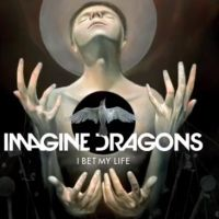 "Imagine Dragons lança ""I Bet My Life"" para promover novo CD!"