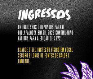 Lollapalooza Brasil 2022: Ingressos comprados em 2019, 2020 e 2021 continuam válidos