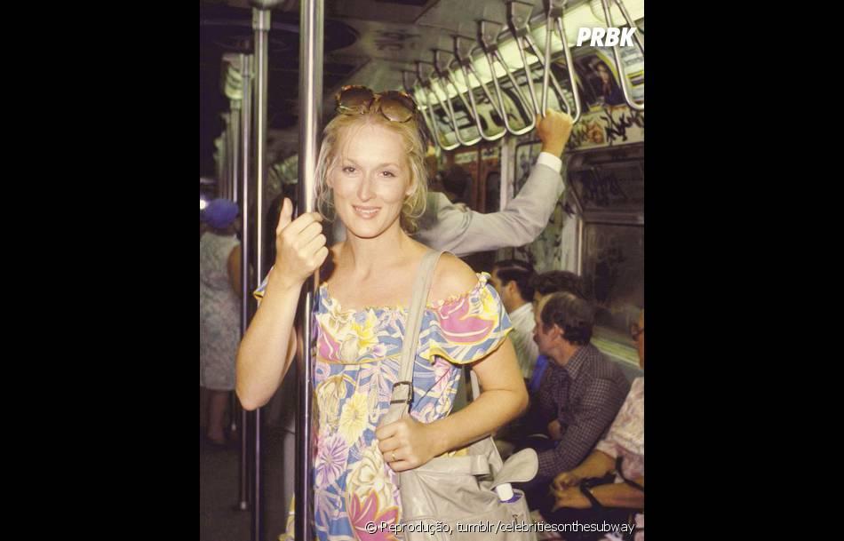 Até a talentosa Maryl Streep já teve os seus momentos no metrô
