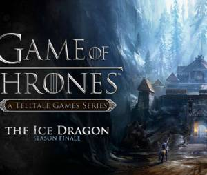 "Episódio final de ""Game of Thrones: A Telltale Games Series"" se chama ""The Ice Dragon"""