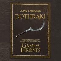 """Aprenda a falar dothraki, a língua fictícia da série """"Game of Thrones"""""""