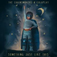 "The Chainsmokers e Coldplay lançam single ""Something Just Like This"" e fãs piram com a parceria!"