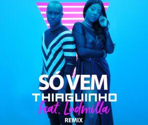 """Ludmilla e Thiaguinho lançam clipe de """"Só Vem"""" em versão remix"""