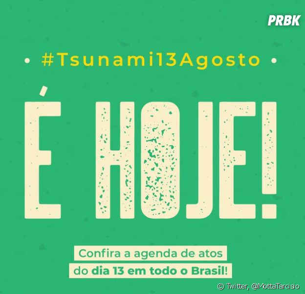 #Tsunami13Agosto: entenda o motivo das manifestações que acontecem nesta terça-feira (13) em todo o Brasil