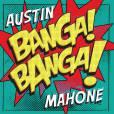 """""""Banga! Banga!"""" será o novo single do álbum de Austin Mahone"""