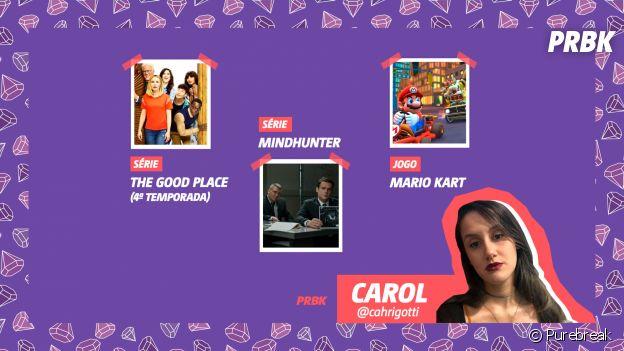 "Viciei: Carol indica ""Mindhunter"", Mario Kart e mais!"