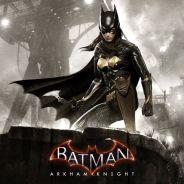"""Batgirl em """"Batman: Arkham Knight"""": primeiro DLC vai colocar você pra jogar na pele da gata"""