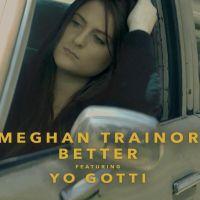 """Meghan Trainor revela teaser inédito do clipe """"Better"""", uma parceria incrível com o rapper Yo Gotti"""