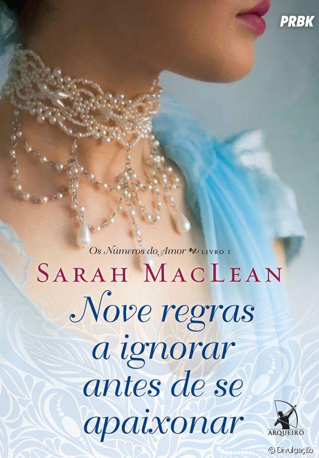 """Nove regras a ignorar antes de se apaixonar"", de Sarah MacLean"