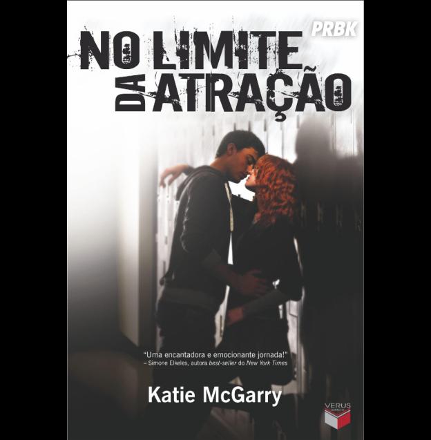 """""""No Limite da Atração"""", de Katie McGarry, vai fazer você se apaixonar!"""