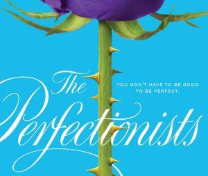 """A série """"The Perfectionists"""" é baseada num livro de Sara Shepard, que também escreveu """"Pretty Little Liars"""". Marlene King é a produtora executiva."""
