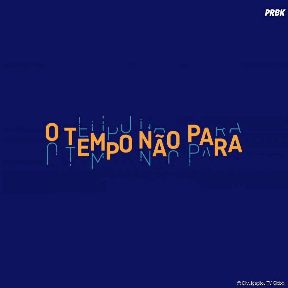 """Não perca """"O Tempo Não Para"""" a partir desta segunda (24), por volta de 19h30, na Globo"""