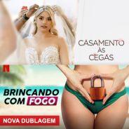"""Netflix anuncia versões brasileiras de """"Casamento às Cegas"""" e """"Brincando com Fogo"""". Saiba mais"""