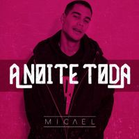 """Anitta divulga """"A Noite Toda"""", primeira música de Micael Borges como seu cliente!"""