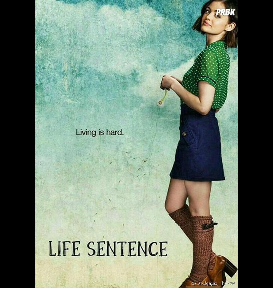 """A ex-""""Pretty Little Liars"""" Lucy Hale é a estrela da série """"Life Sentence"""", que estreianesta quarta-feira (07) nos EUA"""