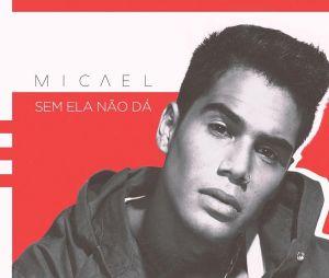 Capa do novo single de Micalel; Ator se dedicou à carreira musical durante o tempo fora da TV