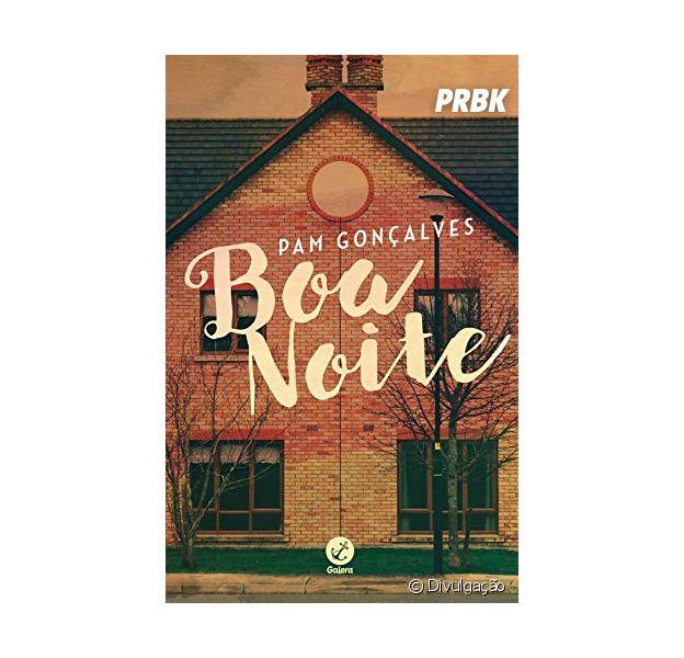 """""""Boa Noite"""", da Pam Gonçalves, é muito mais do que um romance adolescente. Veja a resenha do Purebreak"""