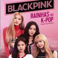 """""""BLACKPINK - Rainhas do K-Pop"""": saiba tudo sobre o primeiro livro do grupo lançado no Brasil"""