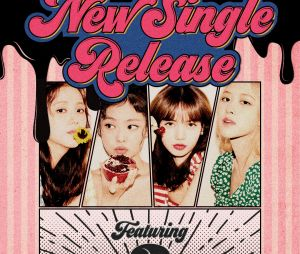 BLACKPINK: quem é o featuring misterioso da nova música do girlgroup?