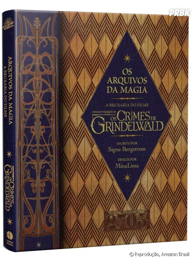 """""""Harry Potter"""":Os Arquivos da Magia – A Bruxaria do Filme Animais Fantásticos: Os Crimes de Grindelwald"""