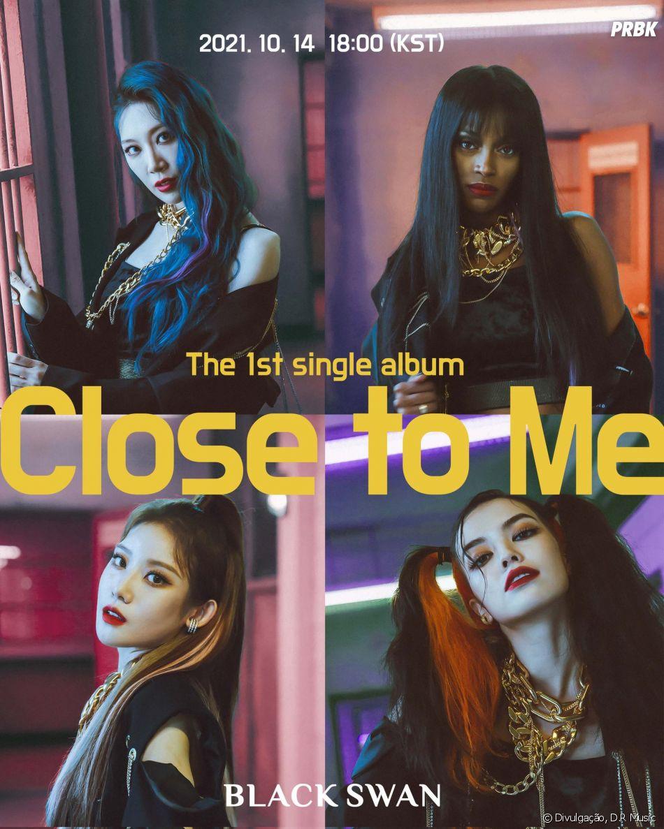 Black Swan: fãs elogiaram muito o comeback Close to Me - Purebreak
