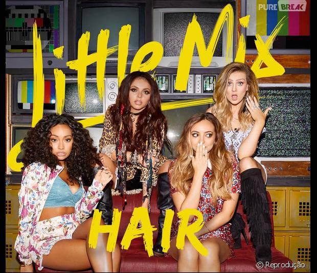 "Música ""Hair"" é o novo single do Little Mix"