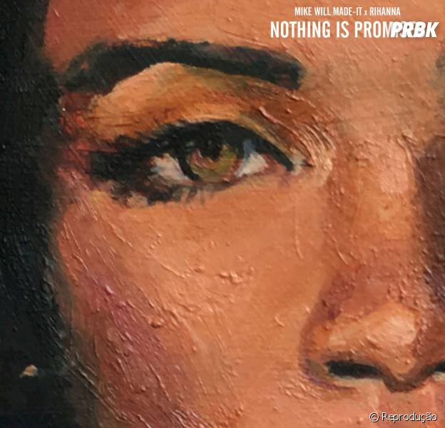 "Ouça ""Nothing Is Promised"", parceria entre Rihanna e Mike Will Made It"