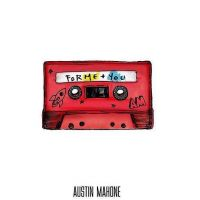 "Austin Mahone lança oficialmente o EP ""For Me + You"" e fãs piram nas redes sociais"