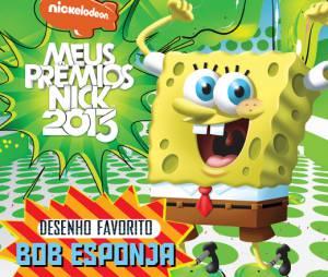 """O Desenho Favorito foi Bob Esponjano """"Meus Prêmios Nick 2013"""""""