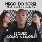 """Nego do Borel lança música com Maiara & Maraisa, """"Esqueci Como Namora"""", e bomba na internet!"""