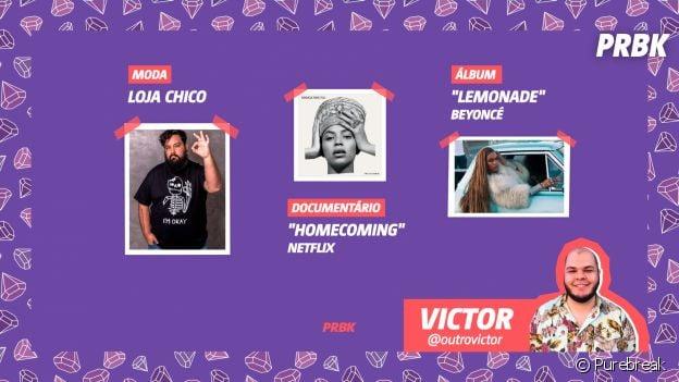 """Viciei do Purebreak: Victor indica a Loja Chico, """"Homecoming"""", da Beyoncé"""", e o CD """"Lemonade"""""""