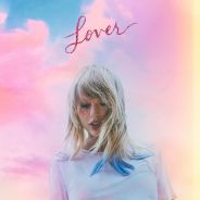 """O próximo álbum da Taylor Swift se chama """"Lover"""" e uma música nova será lançada nesta sexta (14)"""