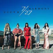 """Fifth Harmony lança o álbum """"7/27"""" oficialmente! Ouça todas as músicas do CD"""
