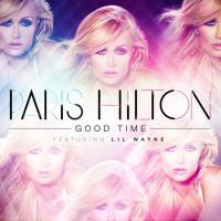 "Ela canta?! Paris Hilton solta a voz no single ""Good Time"" feat. Lil' Wayne"