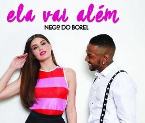 """Nego do Borel lança clipe do single """"Ela Vai Além"""" com participação da atriz Camila Queiroz"""