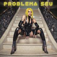 """Pabllo Vittar lança clipe de """"Problema Seu"""" e traz a coreografia que seus fãs tanto pediram!"""