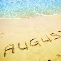 O mês de agosto começou e a gente te prova que ele não vai ser tão longo assim nesta lista