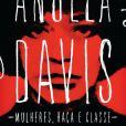 """O livro Mulheres, Raça e Classe"""" é considerado um clássico sobre a interseccionalidade de gênero, raça e classe"""