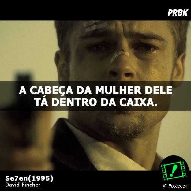 """Contar o desfecho de """"Seven"""", com Brad Pitt, é pegar pesado"""