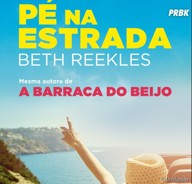 """""""A Barraca do Beijo"""" ganha mais um livro! Conheça """"Pé na Estrada"""""""