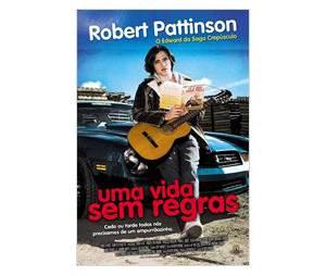 """Robert Pattinson - """"Uma Vida Sem Regras"""""""
