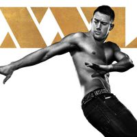 "De ""Magic Mike XXL"": Novo poster do filme conta com Channing Tatum sarado e sem blusa"