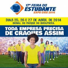 CIEE abre inscrições para a 17ª Feira do Estudante, em São Paulo